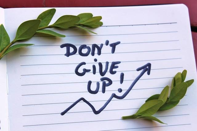 Don'T Give Up Motivation The - Free photo on Pixabay (393212)