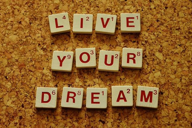 Live Your Dream Motivation - Free photo on Pixabay (554250)